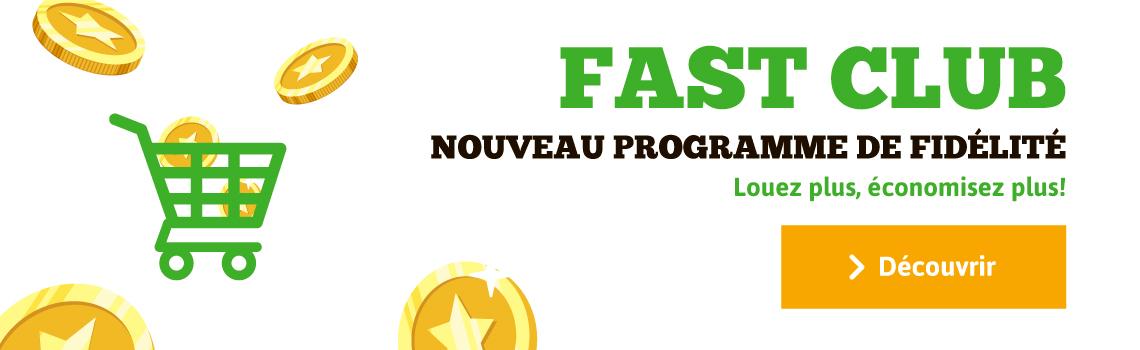 Fast Club, notre programme de fidélité